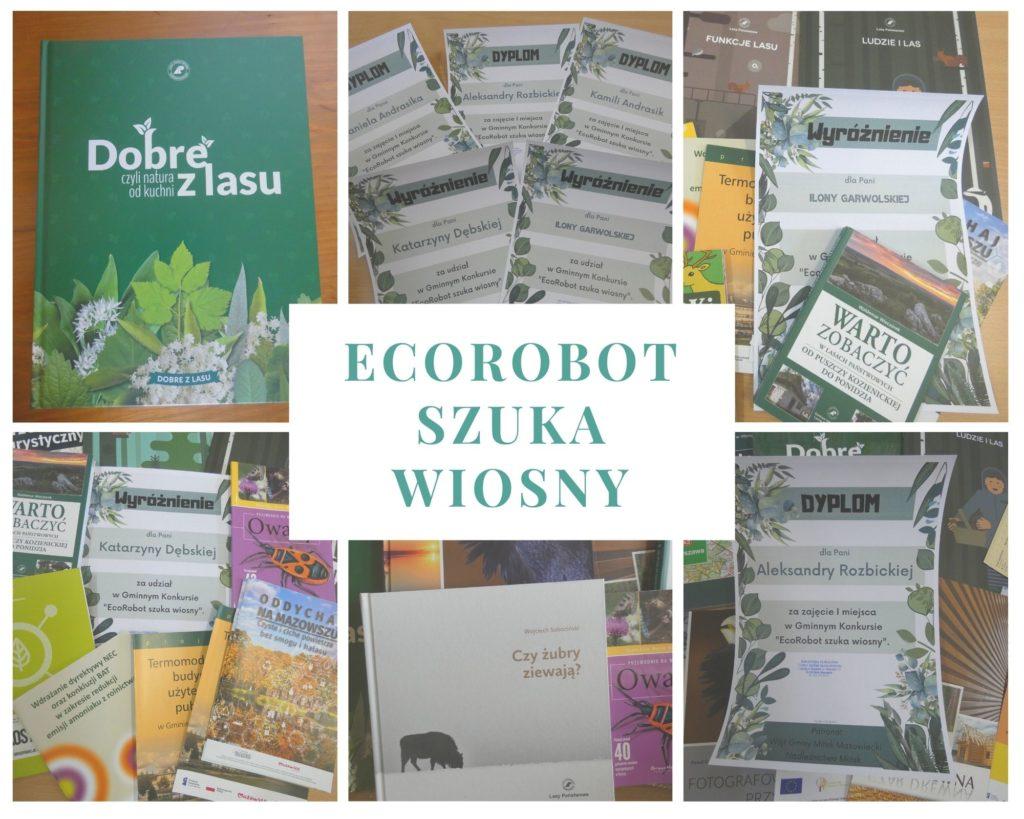 """kolaż zdjęć, na zdjęciach książka 'Dobre z lasu"""", dyplomy i nagrody książkowe za udział w konkursie EcoRobot szuka wiosny"""
